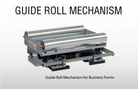 Guide Roll Mechanism