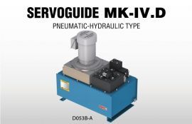 Servoguide Mark-Ⅳ D-Series PNEUMATIC-HYDRAULIC TYPE
